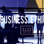 Doing business and doing it ethically!