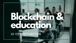 tecnología blockchain en entornos educativos oportunidades