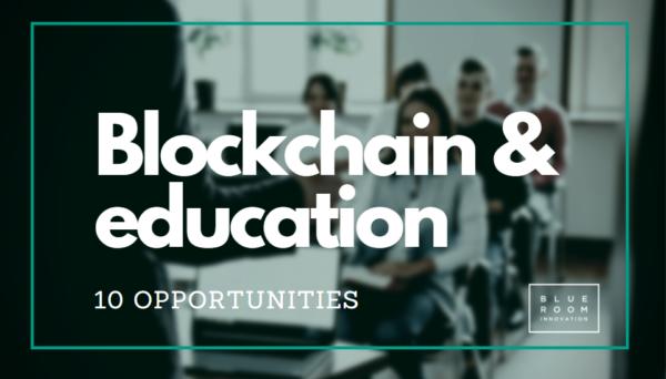 10 oportunidades para la digitalización de la educación basada en blockchain