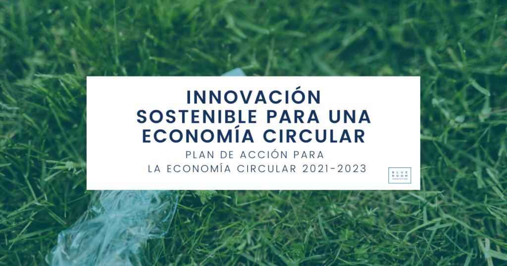 Plan de Acción Economía Circular 20212023