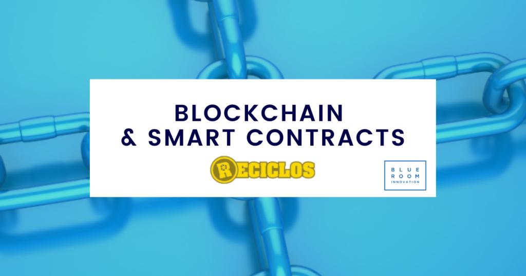 Blockchain smartcontracts RECICLOS