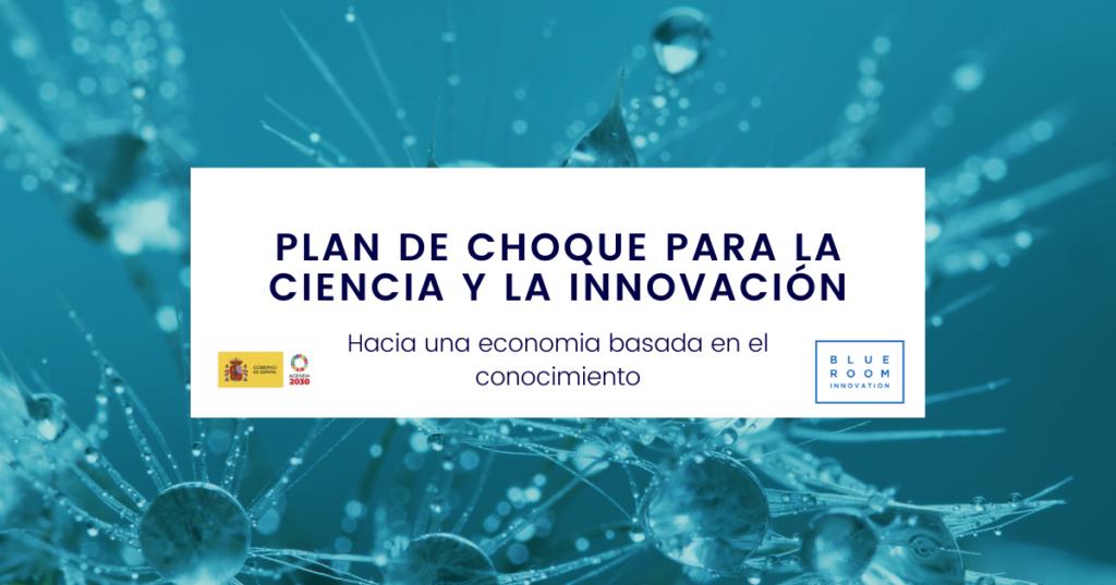 Plan de choque para la ciencia y la innovación