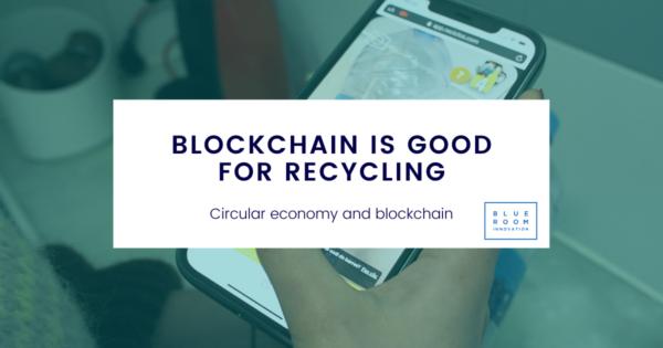 Tecnología blockchain en el centro de la sociedad y para el reciclaje