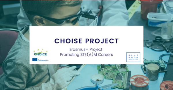 """CHOICE: """"Increasing young people's motivation to choose STEM careers"""""""